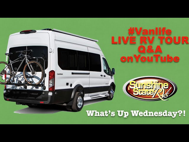 LIVE COACHMEN BEYOND TOUR Ford Transit RV + Q&A with SUNSHINE STATE RVs on What's Up Wednesday?!