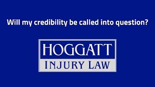 Hoggatt Law Office, P.C. Video - Will my credibility be called into question?