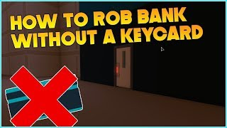 HOW TO BREAK INTO THE BANK'S VAULT WITHOUT THE USE OF KEYCART | ROBLOX JAILBREAK