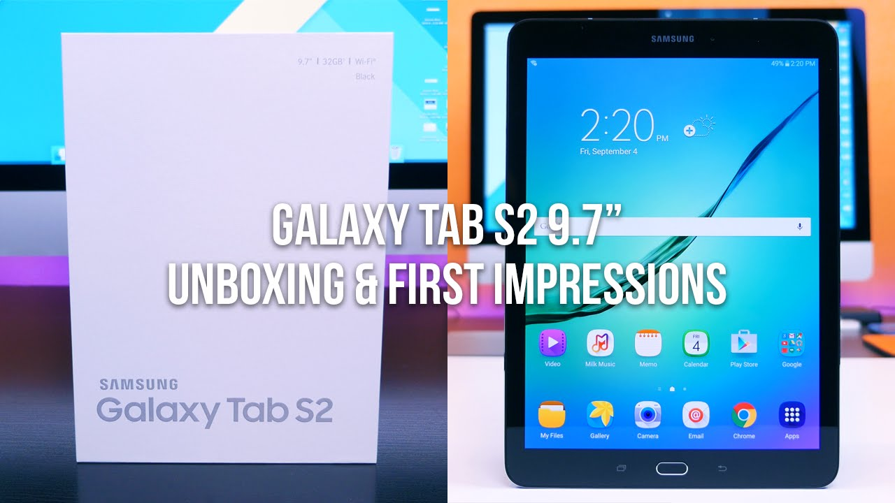 samsung galaxy tab s2 9 7 inch unboxing and first. Black Bedroom Furniture Sets. Home Design Ideas