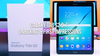 Samsung Galaxy Tab S2 9.7-inch Unboxing and First Impressions