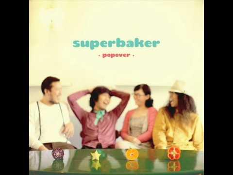 Superbaker - ความรักคือสิ่งสวยงาม