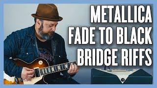 Fade to Black Metallica Bridge RIFFS Guitar Lesson and Tutorial