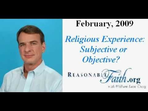Religious Experience: Subjective or Objective?