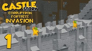Castle Story Invasion on Corruptron Fortress - Part 1 - The First Wall