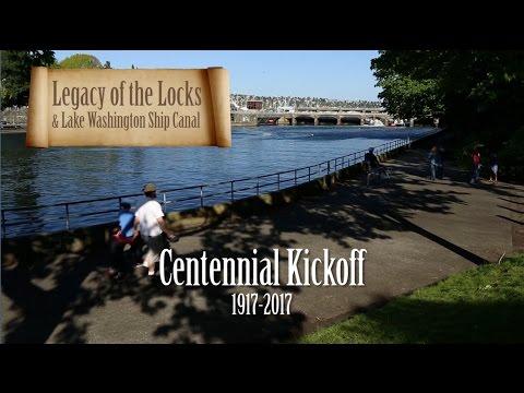 Legacy of the Locks & Lake Washington Ship Canal: Centennial Kickoff
