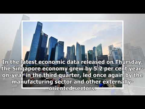 Singapore economy beats expectations with 5.2% growth in q3, 2017 forecast raised to 3-3.5%