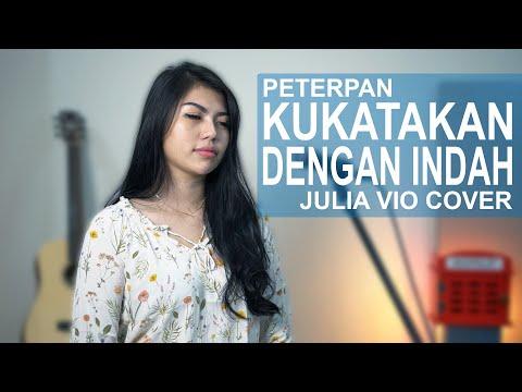KUKATAKAN DENGAN INDAH - PETERPAN ( JULIA VIO COVER )