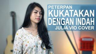 Gambar cover KUKATAKAN DENGAN INDAH - PETERPAN ( JULIA VIO COVER )