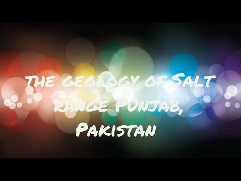 The Geology of Salt Range Punjab, Pakistan