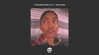 JT Donaldson featuring Liv.e - Stay Inside (Extended Remix)