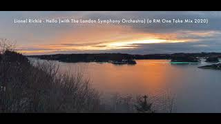 Lionel Richie - Hello (with The London Symphony Orchestra) (a RM one take mix 2020)