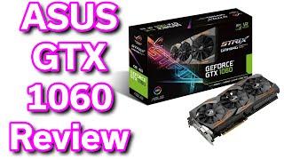 ASUS GeForce GTX 1060 ROG Strix - Unboxing & Review