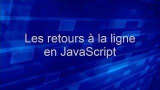 Les retours à la ligne en JavaScript sur un textarea - Tutoriel JavaScript