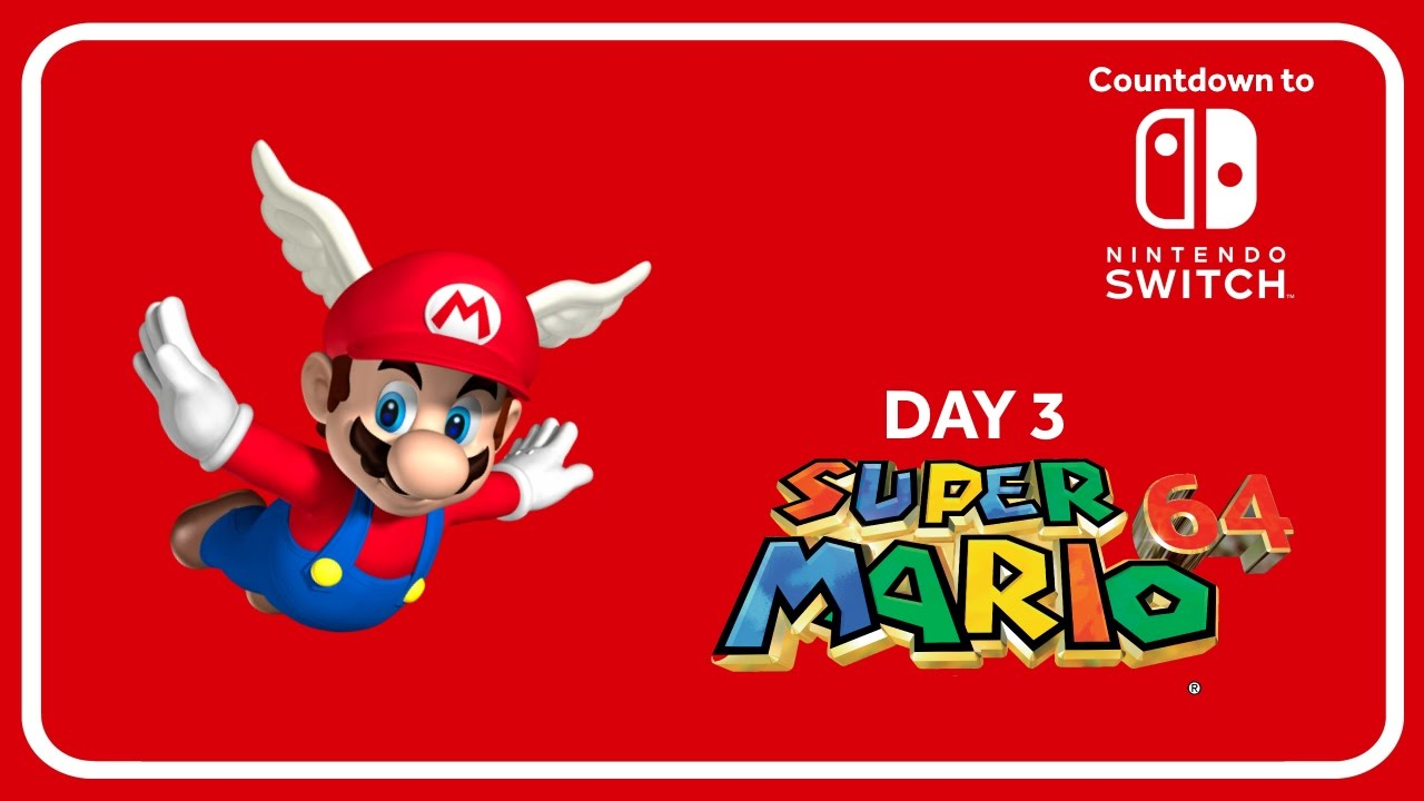 Countdown to Nintendo Switch | Day 3 | Super Mario 64 (N64)