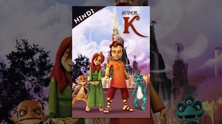 Super K (Hindi) -  Popular Kids Cartoon Movie