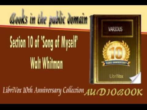 Section 10 of 'Song of Myself' Walt Whitman Audiobook