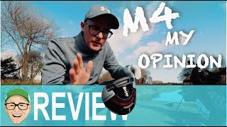 TAYLORMADE M4 DRIVER MY OPINION