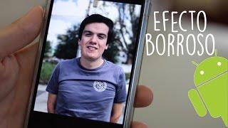 Efecto Camara iPhone 7 Plus en Android