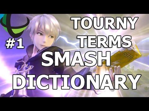 Smash Dictionary - Tournament Terms (Episode 1)  - Super Smash Bros Wii U