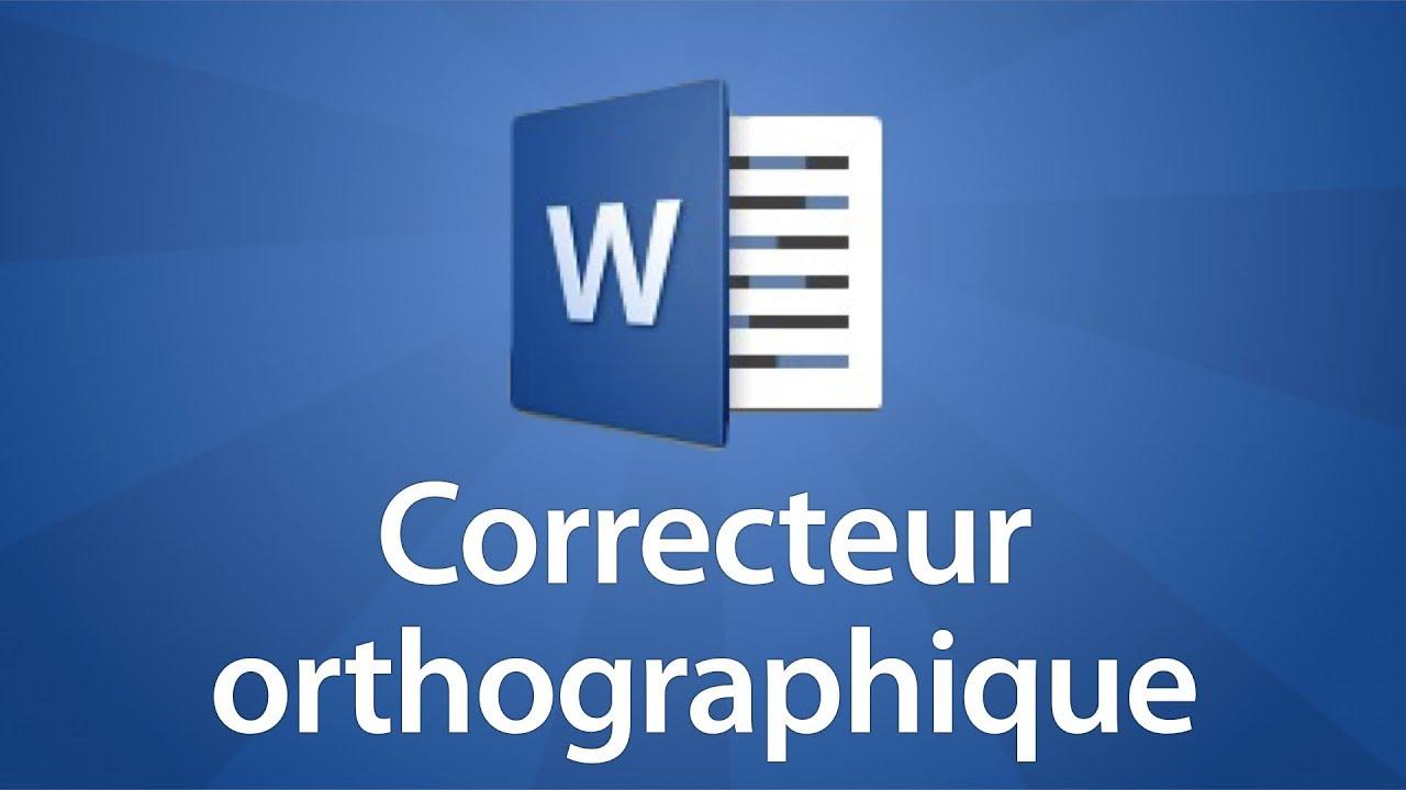 Utiliser le correcteur orthographique sous Word
