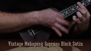 Vintage Mahogany Soprano Ukulele - Black Satin