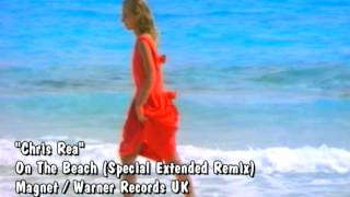 Chris Rea On The Beach (Special Extended Remix) Video Mix By Sergio Luna
