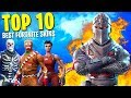 "Top 10 ""FORTNITE SKINS"" in Fortnite: Battle Royale 