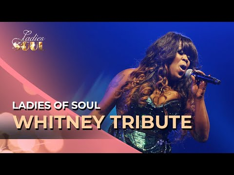 Ladies of Soul 2014 | Whitney Houston Tribute