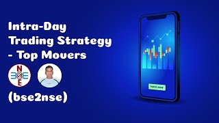 Intra-Day Trading Strategy  - Top Movers