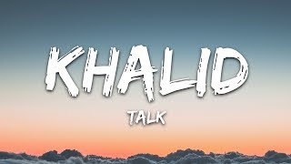 Cover images Khalid - Talk (Lyrics)