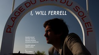 I, Will Ferrell (Documentary, english subtitles) - At Deauville Film Festival