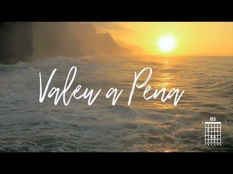 Valeu a Pena - Vocal Livre (Letra e Cifra)