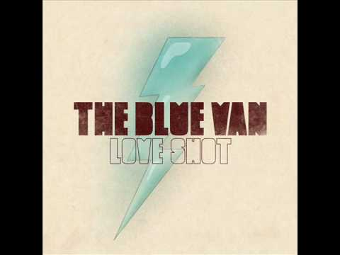 Клип The Blue Van - Love Shot
