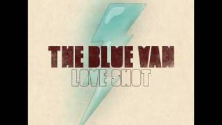 Watch Blue Van Love Shot video