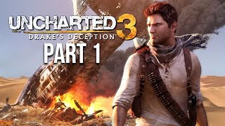UNCHARTED 3 DRAKE'S DECEPTION Gameplay Walkthrough Part 1 - Intro (PS4)