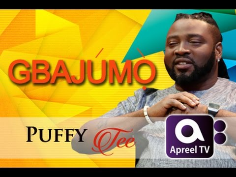 Puffy-Tee on GbajumoTV