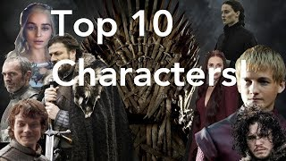 Game of Thrones - Top 10 Best Characters