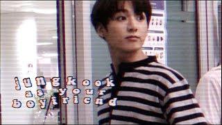゜☆゜・。jungkook as your boyfriend 。・゜☆゜