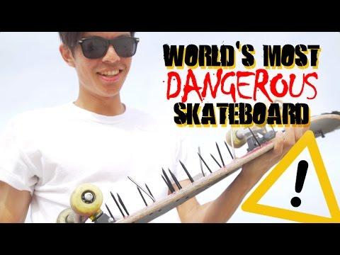 World's Most Dangerous Skateboard