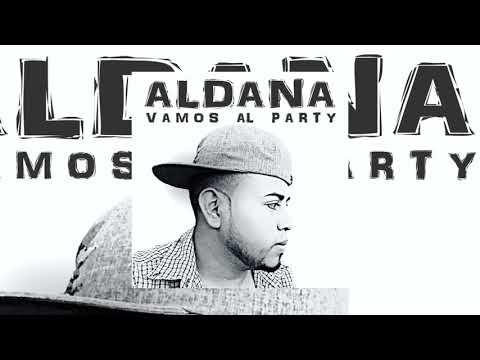 Aldana - Vamo Al Party