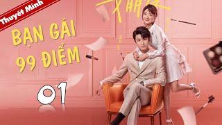 Phim Ngôn Tình Lãng Mạn   BẠN GÁI 99 ĐIỂM - Tập 01 ( Thuyết Minh )