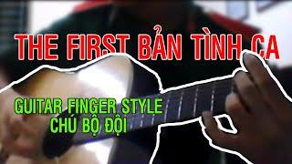 Bản tình ca đầu tiên - Guitar Solo - Finger Style