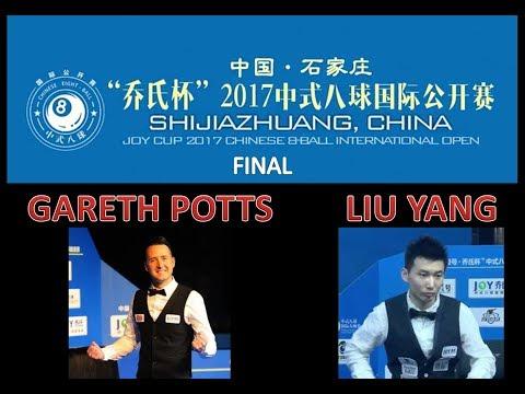 Gareth Potts (UK) VS Liu Yang (CHN) - Final - 2017 Shijiazhuang Chinese 8 Ball International Open