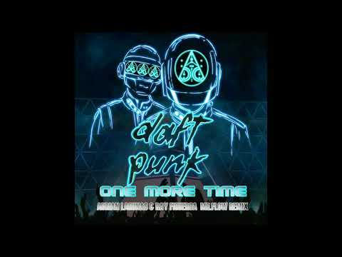 Daft Punk - One More Time--Adrian Lagunas--Ray Figueroa MR. Flow Remix---DEMO