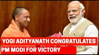 Lok Sabha Election 2019: Yogi Adityanath congratulates PM Modi for landslide victory