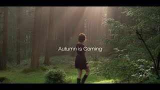 Autumn Is Coming Fashion Film GH5s