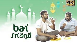 Bhai Friend | Happy Ramzan Parithabangal | Vishwaroopam 2 Twist | Tamil Comedy Video | Spoof | 4K
