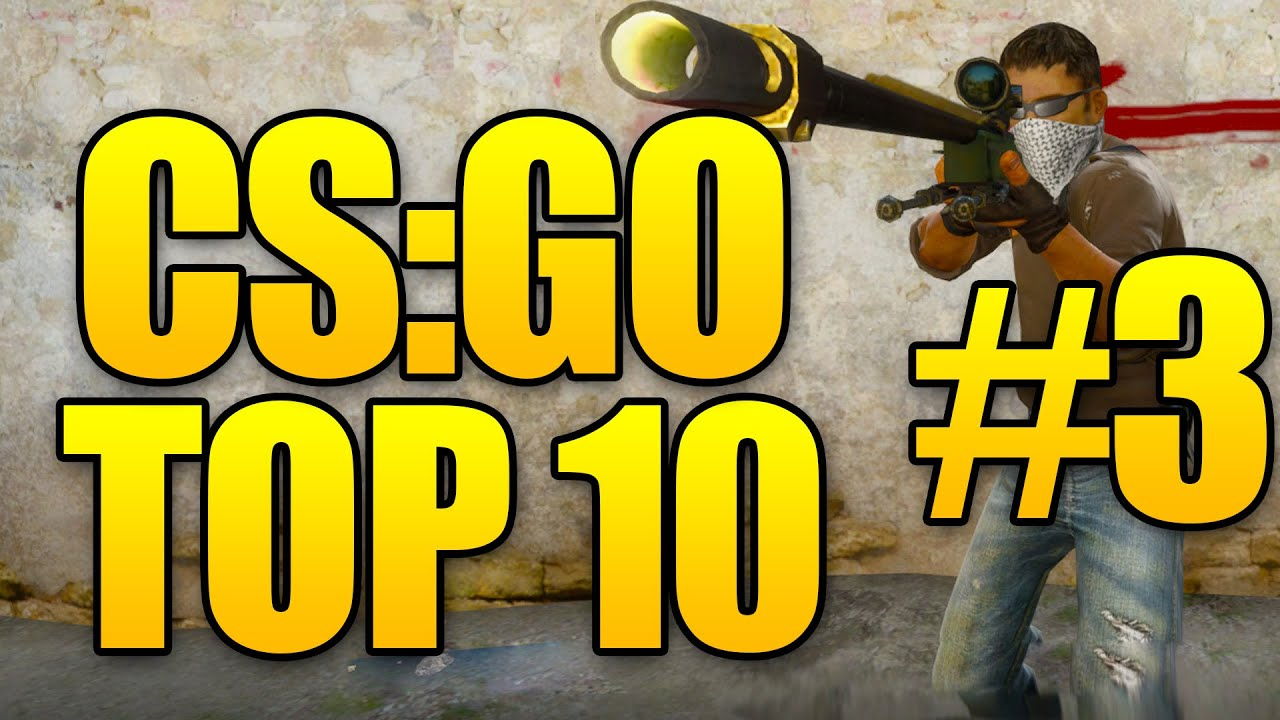 CSGO Top 10 Plays - Counter Strike Global Offensive - Episode 3