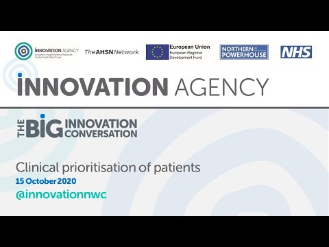 Big Innovation Conversation: Clinical Prioritisation Of Patients